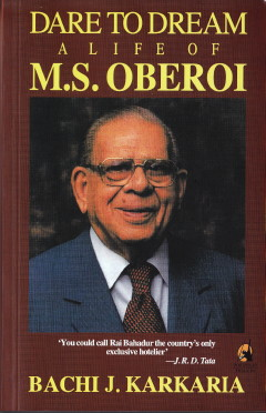 Bachi J. Karkaria: Dare to Dream - A Life of M. S. Oberoi; Penguin Books Ltd. London, 1992